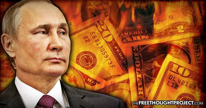 Photo of It Begins: Russia Officially Announces 'Time Has Come…To Get Rid of the Dollar'
