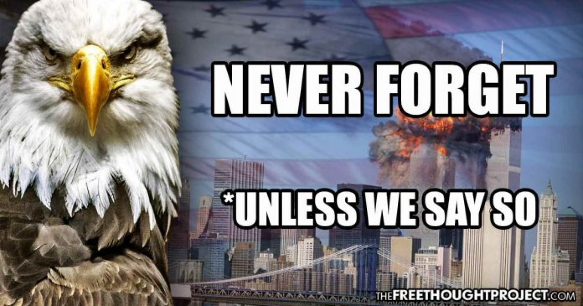 Photo of As Government Reminds You to 'Never Forget' 9/11, They Want You to Forget These 5 Facts