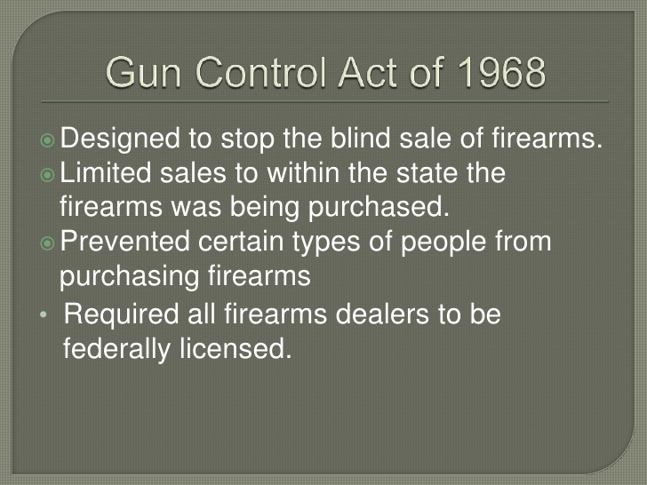 50 Years of Federal Gun Control: The 1968 Gun Control Act