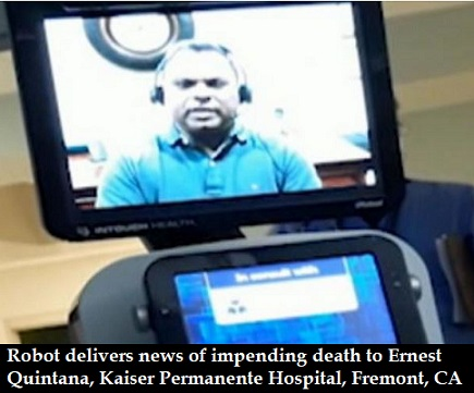 Photo of Kaiser Permanente hospital uses robot to tell patient of his imminent death