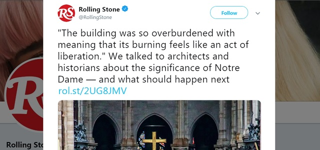 Photo of Rolling Stone: Notre Dame Should Be Rebuilt As A Monument to 21st Century Prog-Globalism