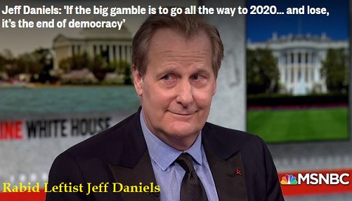 Photo of Hollyweirdo Jeff Daniels: It's the end of democracy if Trump is reelected