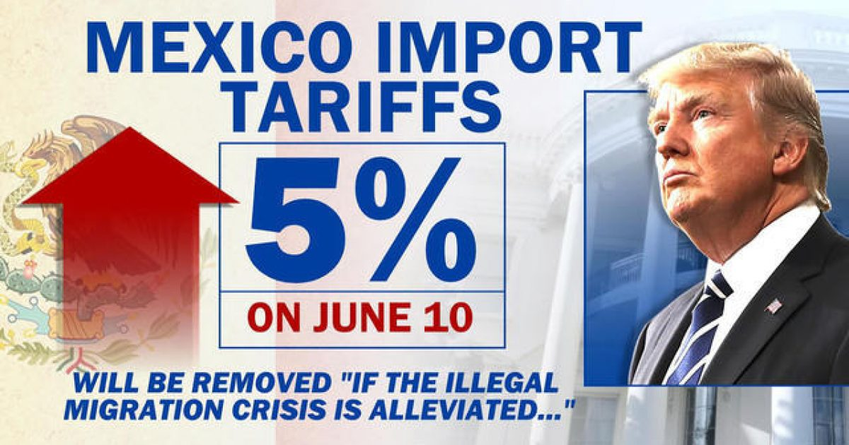 """Photo of Trump To Impose 5% Tariff on Mexico Until Illegal Migrants """"Stop"""" Entering US"""