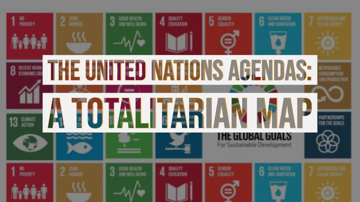 Photo of Connecting the Dots of the UN Agendas to a Totalitarian State