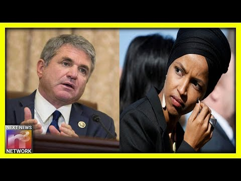 Rep. Michael McCaul SLAMS Ilhan Omar, Exposes WHY She Has To Go!
