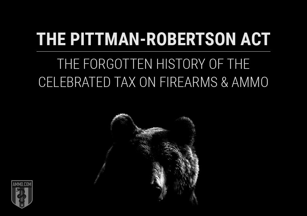 Photo of The Pittman-Robertson Act: The Forgotten History of the Celebrated Tax on Firearms and Ammo