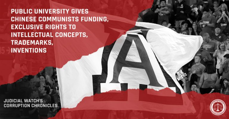 Disgraceful! University of Arizona Provided Chinese Communists Funding, Exclusive Rights to Intellectual Concepts, Trademarks & Inventions
