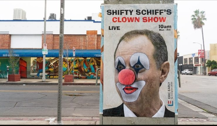 Video: Have You Seen These Hilarious Adam Schiff Posters That Are Popping Up All Over Los Angeles?