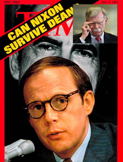 Is John Bolton Pres. Trump's John Dean? Lots of Eerie Similarities to Nixon's Betrayal!