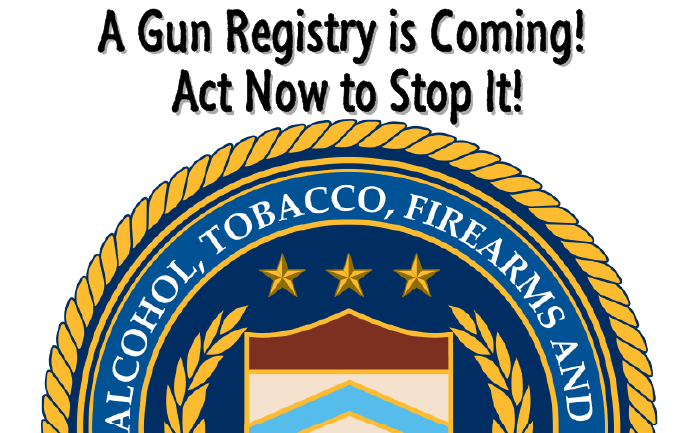 RED ALERT! ATF Sneaking in a NATIONAL REGISTRATION!