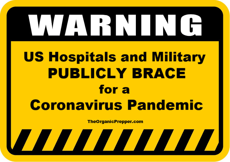 When US Hospitals and Military PUBLICLY Brace for a Coronavirus Pandemic, You Should Pay Attention