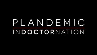 Photo of WATCH: PLANDEMIC II: INDOCTORNATION – THE SECOND COVID-19 FILM BY THE WORLD'S MOST CENSORED FILMMAKER