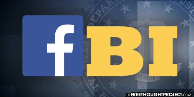 "If ""Facebook Is Private,"" Why Are They Feeding Private Messages Of Its Users Directly To The FBI?"