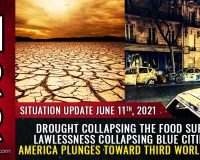 DROUGHT collapsing the food supply, LAWLESSNESS collapsing blue cities as America plunges toward Third World chaos