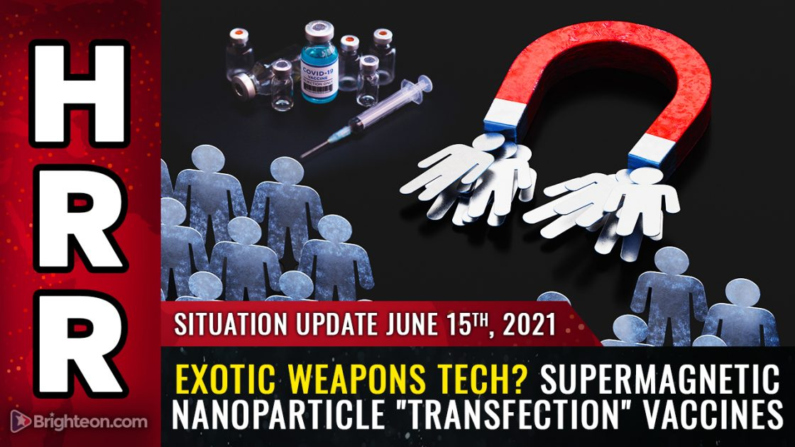 """Situation Update: Economic alarms, illegal invasion of the USA, supermagnetic nanoparticle """"transfection"""" vaccines enable biological KILL SWITCH"""