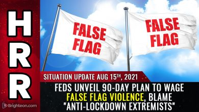"""Photo of Feds declare anti-vaxxers are """"terrorists,"""" unveil 90-day plan to wage false flag violence and blame it on """"anti-lockdown extremists"""""""